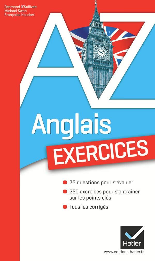 L'anglais de A à Z : exercices pratiques en anglais