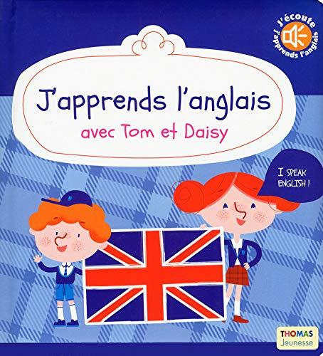 Cours anglais pour enfants: J'apprends l'anglais avec tom et daisy
