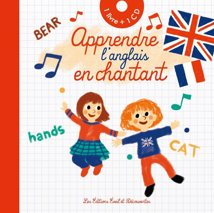 Manuel d'anglais pour enfants: Apprendre  l'anglais en chantant !
